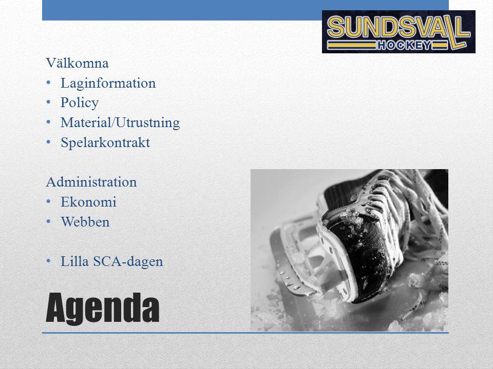 Agenda Välkomna Laginformation Policy Material/Utrustning