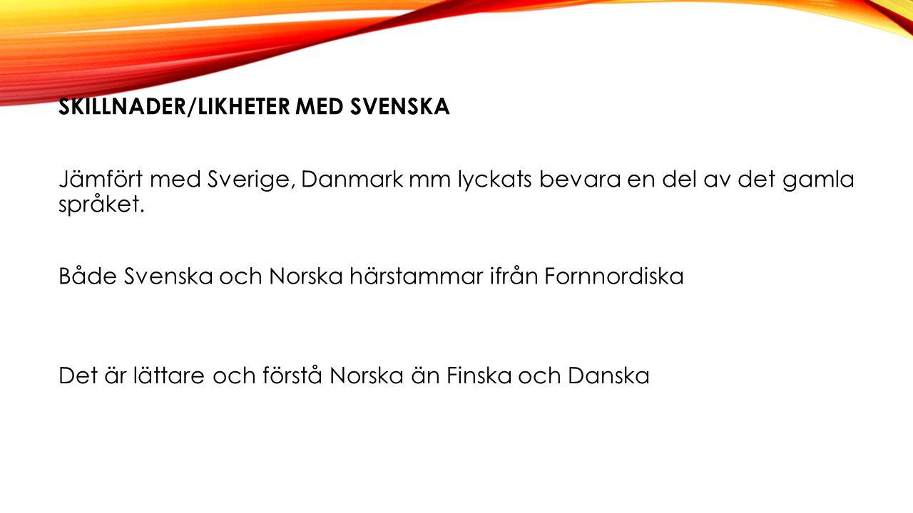 Skillnader/likheter med Svenska