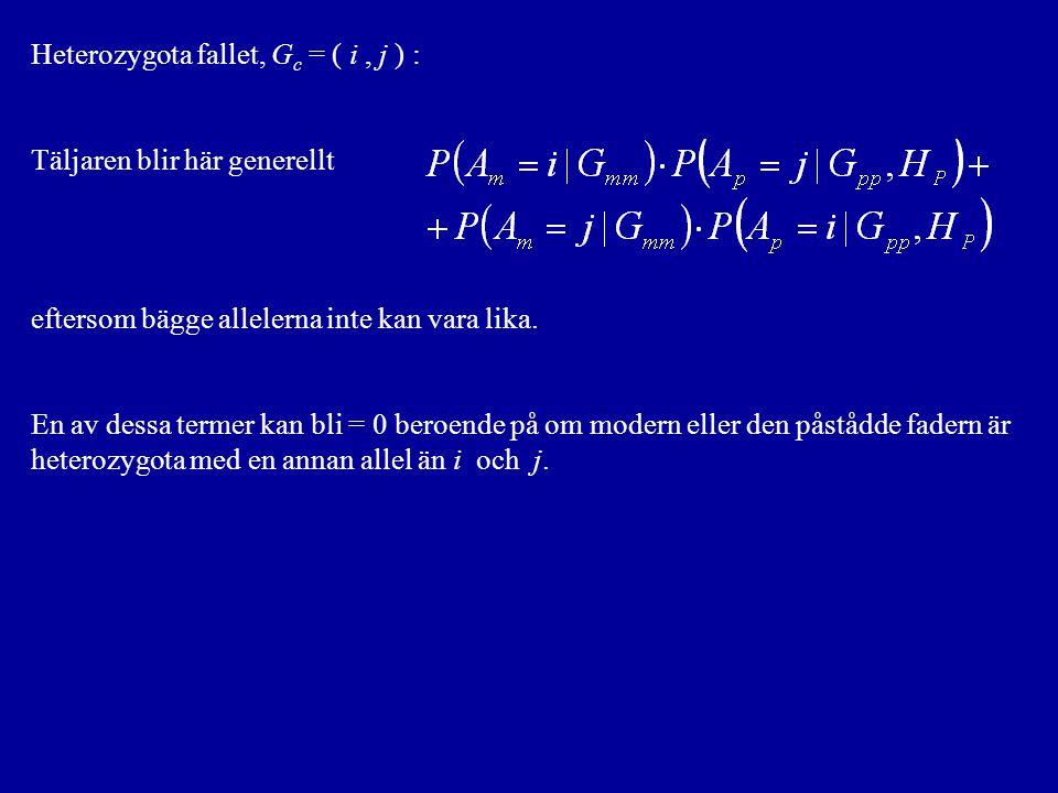 Heterozygota fallet, Gc = ( i , j ) :
