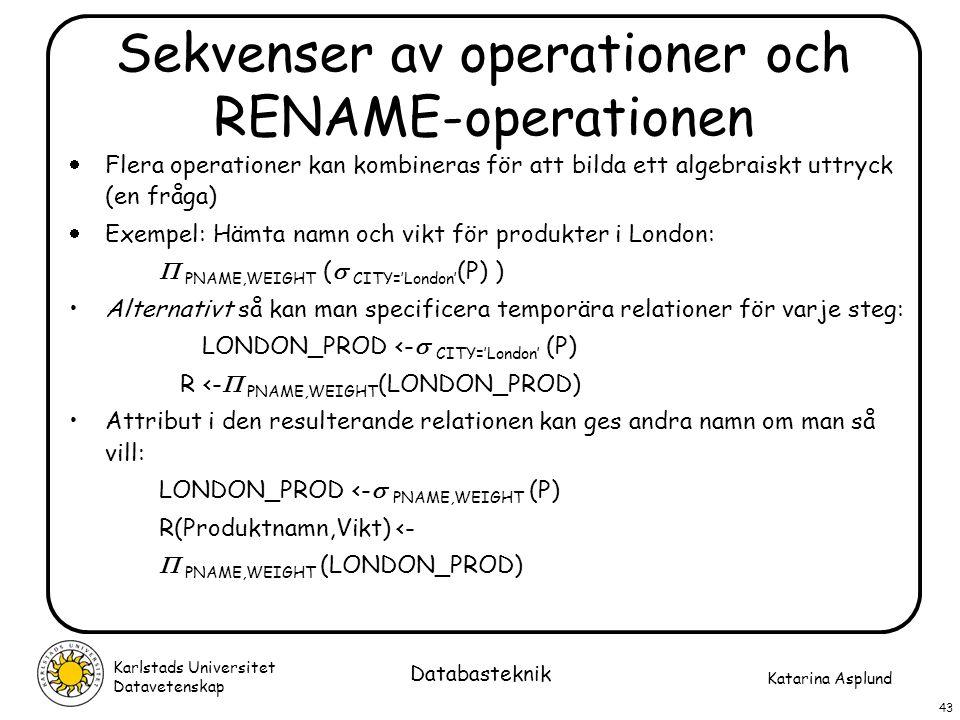Sekvenser av operationer och RENAME-operationen