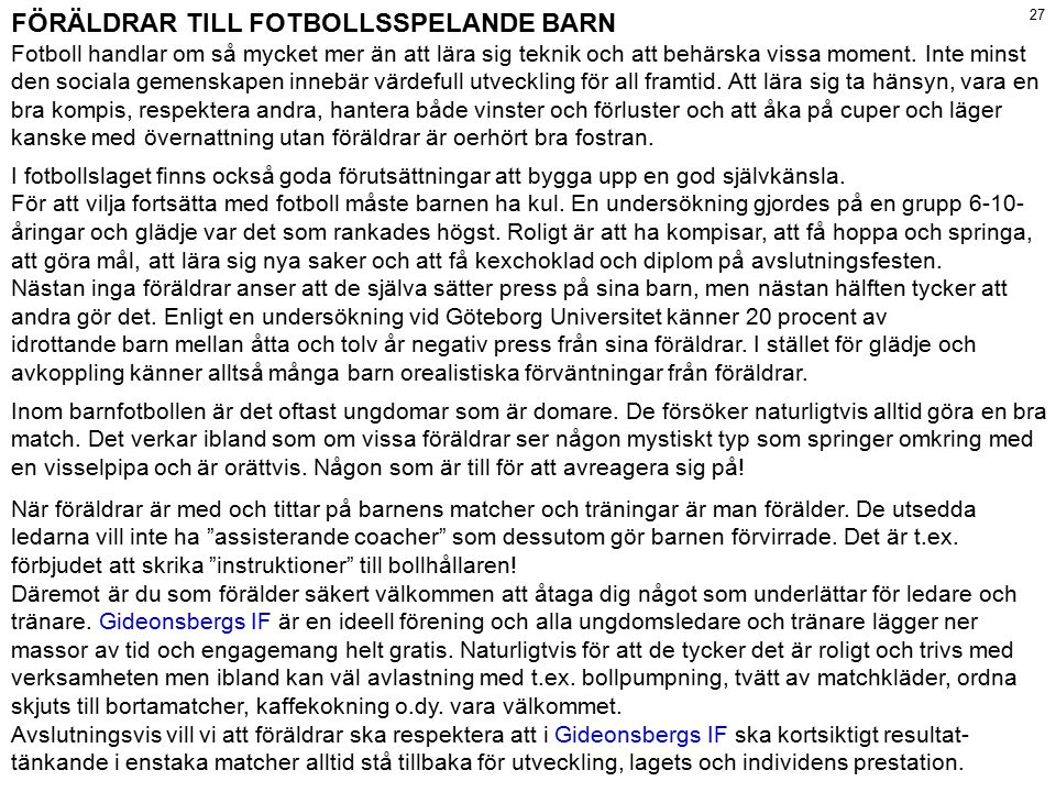 FÖRÄLDRAR TILL FOTBOLLSSPELANDE BARN