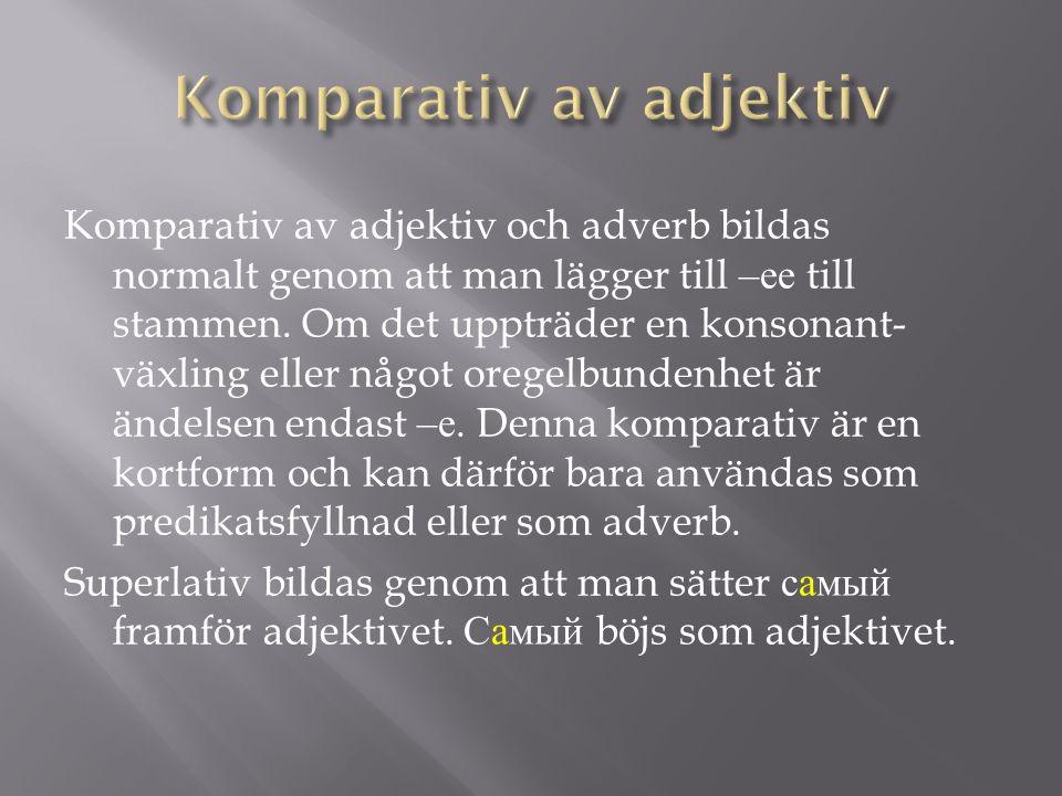 Komparativ av adjektiv