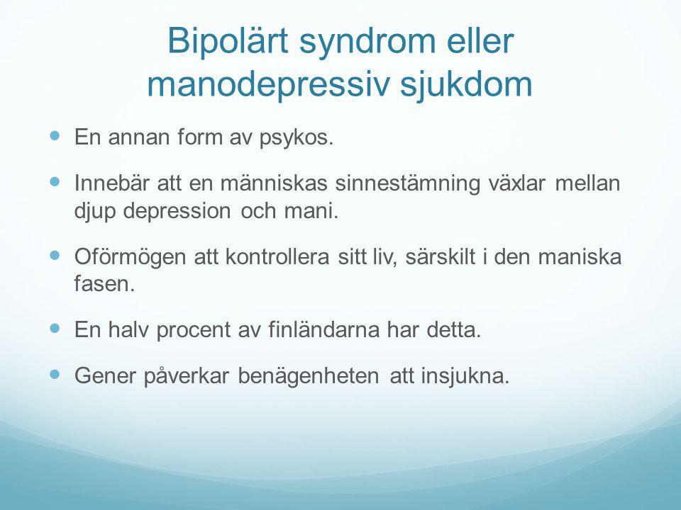 Bipolärt syndrom eller manodepressiv sjukdom