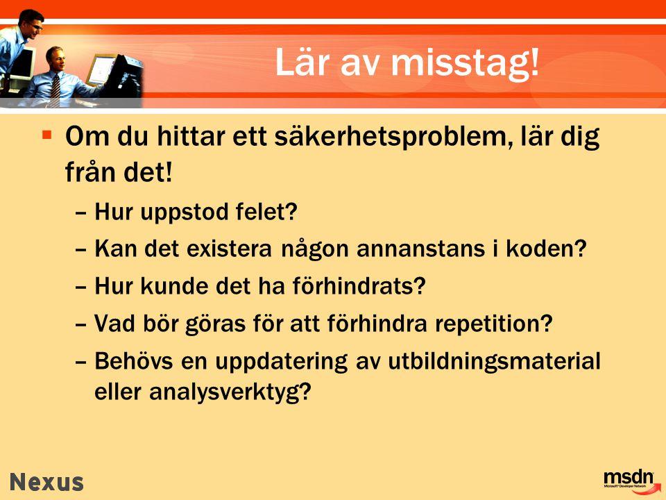Lär av misstag! Om du hittar ett säkerhetsproblem, lär dig från det!