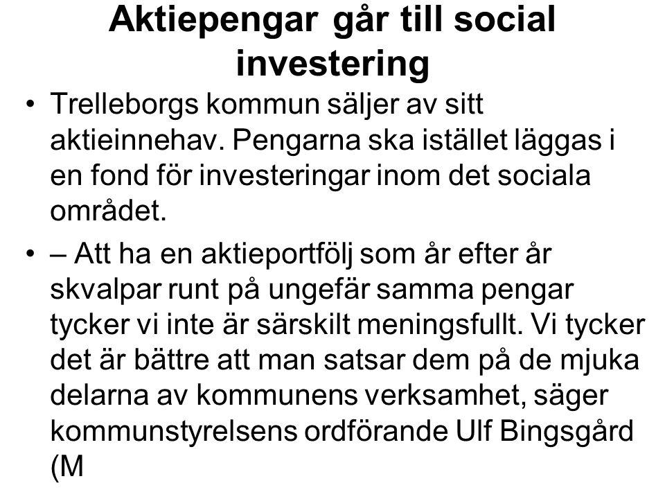 Aktiepengar går till social investering