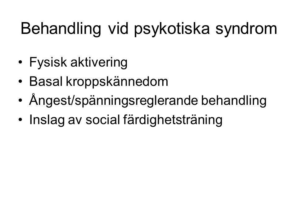 Behandling vid psykotiska syndrom