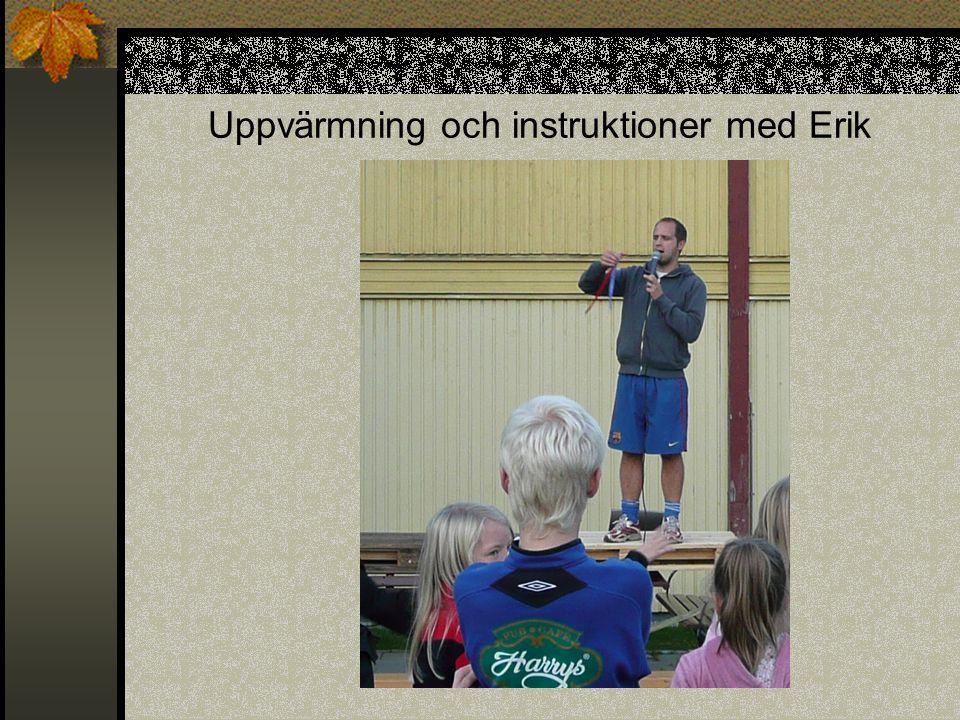 Uppvärmning och instruktioner med Erik