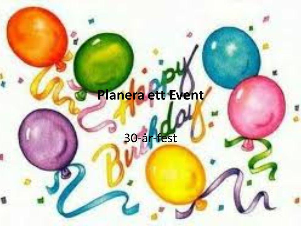 Planera ett Event 30-år-fest