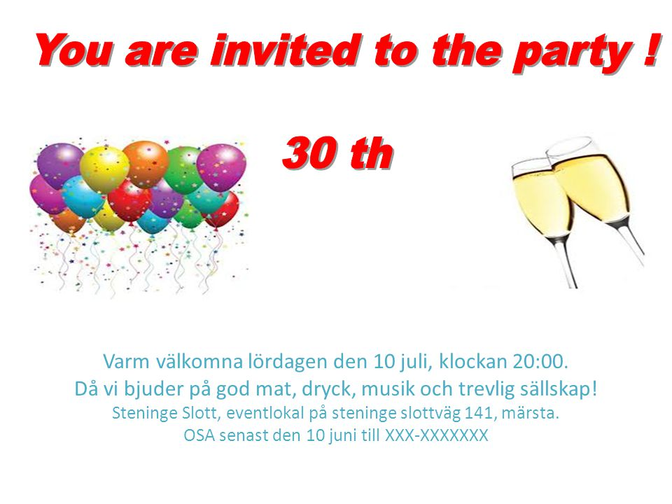 You are invited to the party ! 30 th