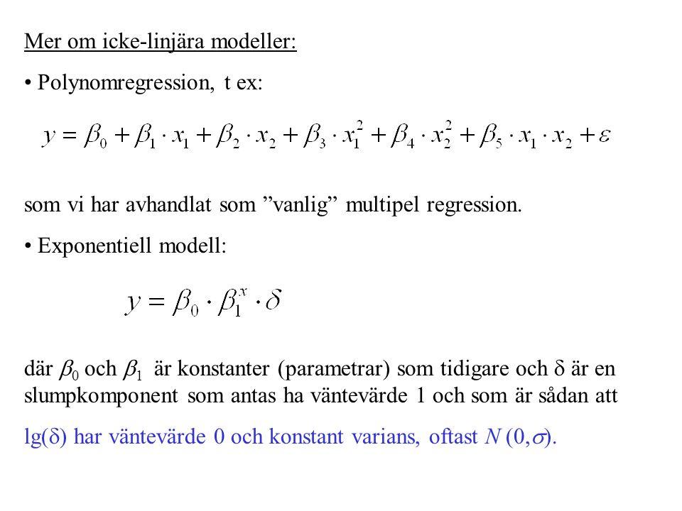Mer om icke-linjära modeller: