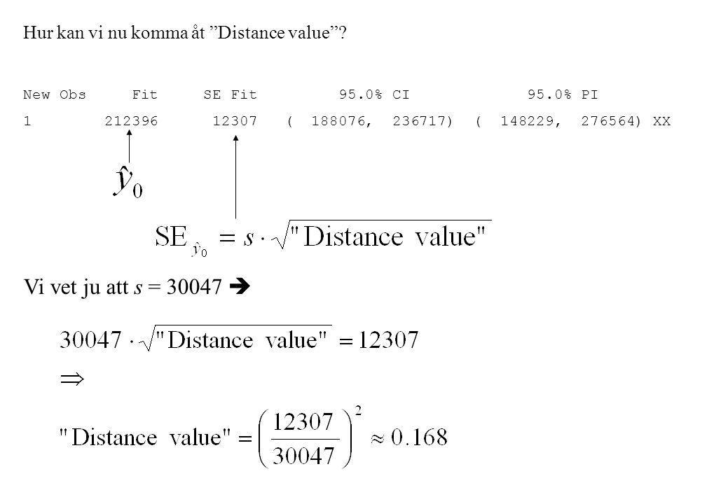 Vi vet ju att s = 30047  Hur kan vi nu komma åt Distance value