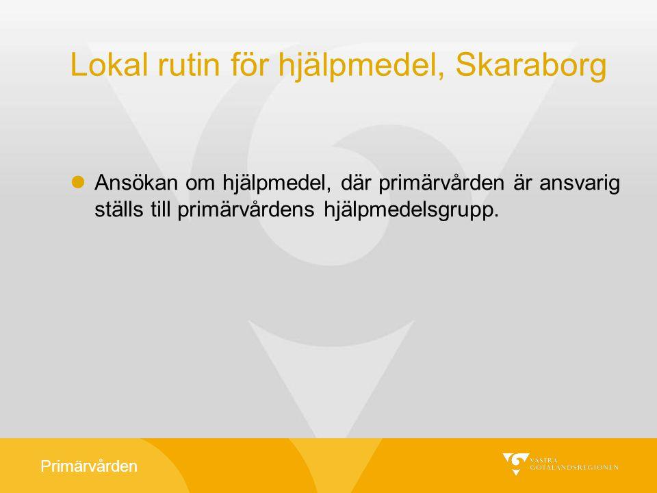 Lokal rutin för hjälpmedel, Skaraborg