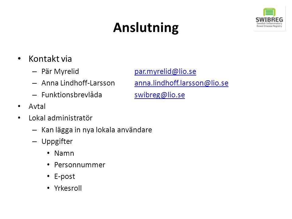 Anslutning Kontakt via Pär Myrelid par.myrelid@lio.se