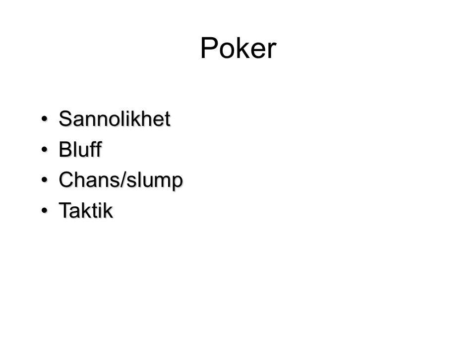 Poker Sannolikhet Bluff Chans/slump Taktik