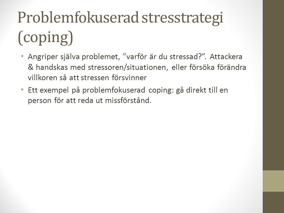 Problemfokuserad stresstrategi (coping)