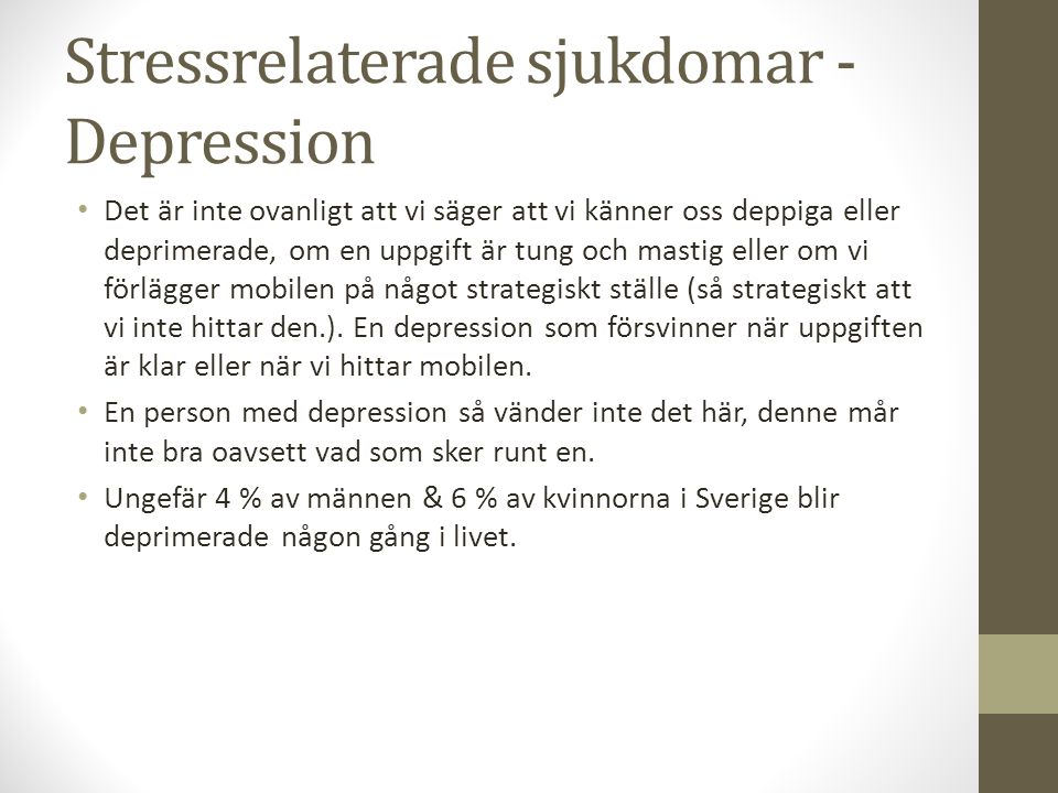 Stressrelaterade sjukdomar - Depression