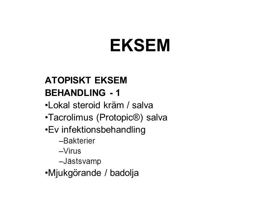 EKSEM ATOPISKT EKSEM BEHANDLING - 1 Lokal steroid kräm / salva