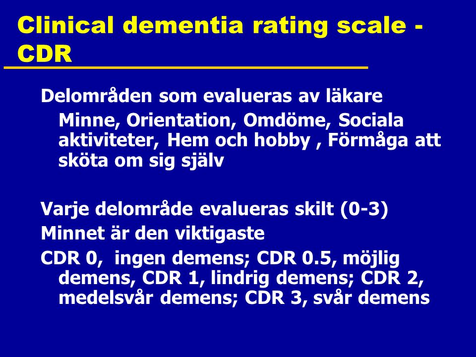 Clinical dementia rating scale - CDR