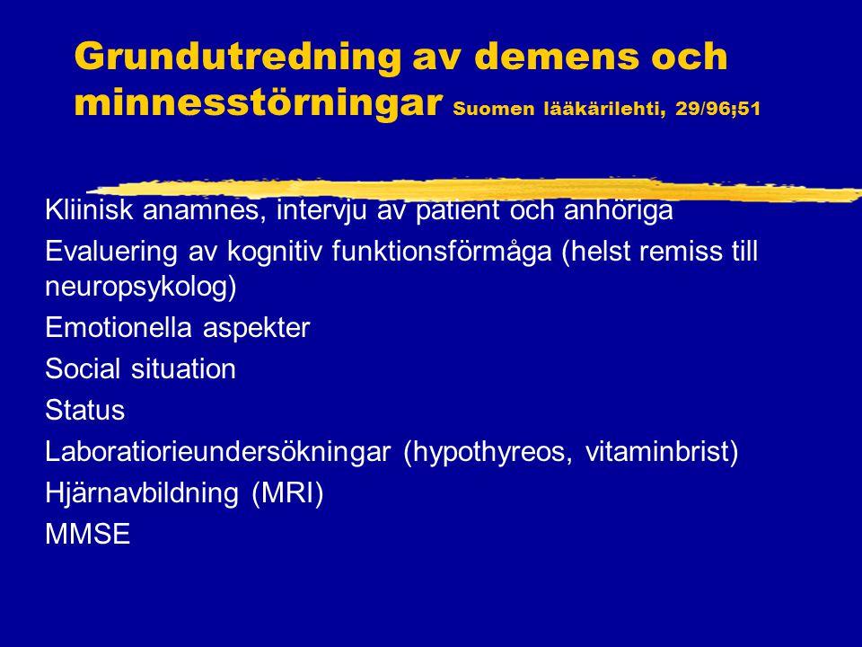 Grundutredning av demens och minnesstörningar Suomen lääkärilehti, 29/96;51