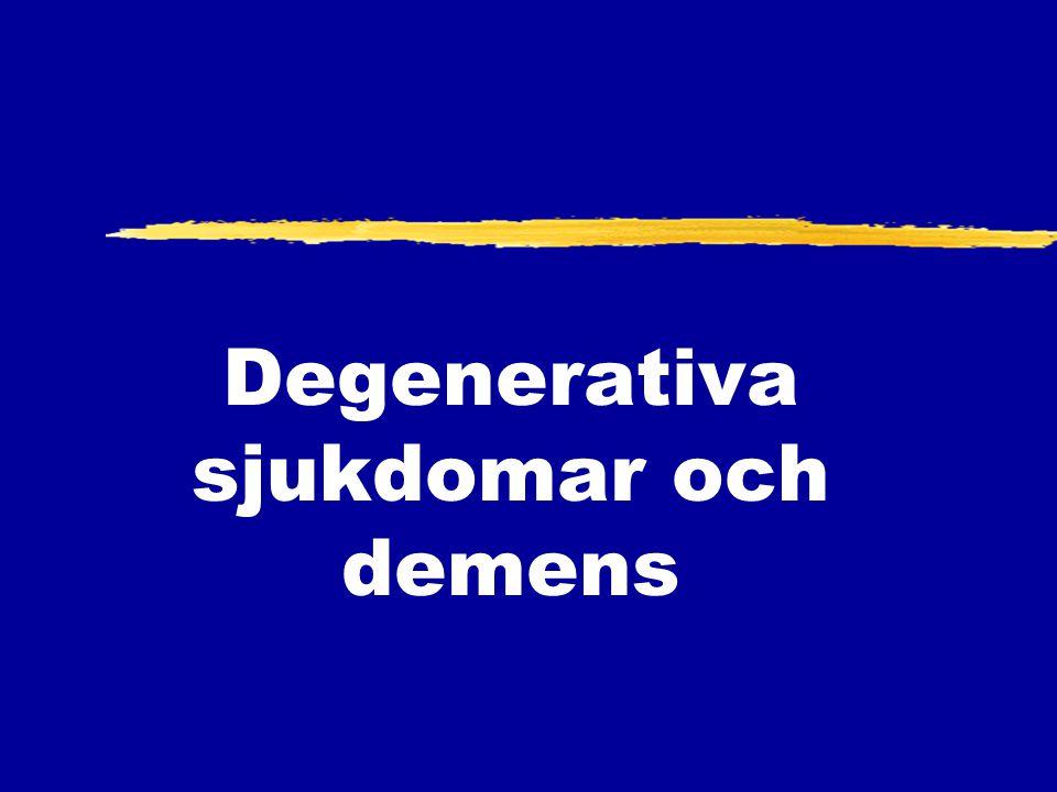 Degenerativa sjukdomar och demens