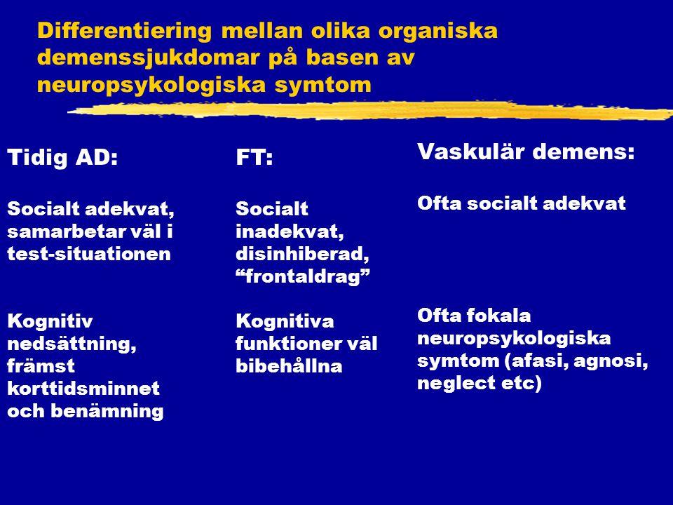 Differentiering mellan olika organiska demenssjukdomar på basen av neuropsykologiska symtom