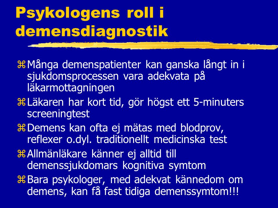Psykologens roll i demensdiagnostik