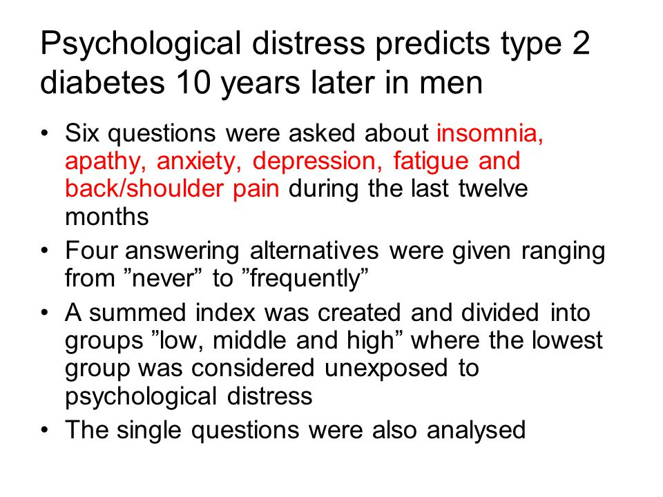Psychological distress predicts type 2 diabetes 10 years later in men