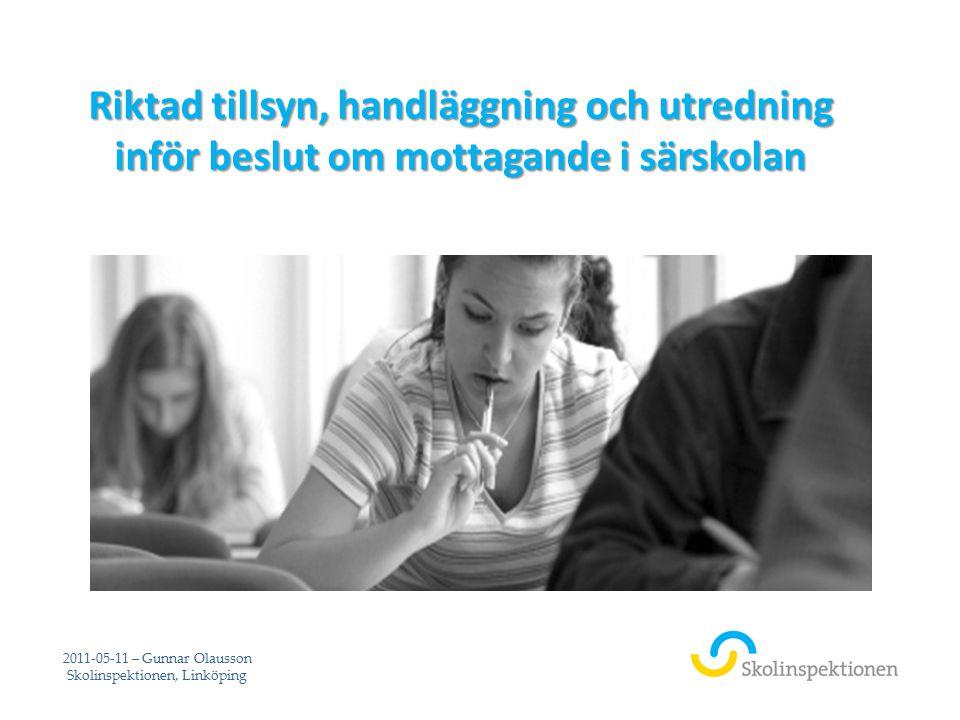 2011-05-11 – Gunnar Olausson Skolinspektionen, Linköping