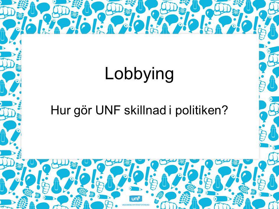 Hur gör UNF skillnad i politiken