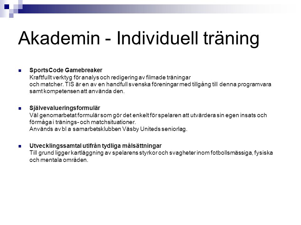 Akademin - Individuell träning