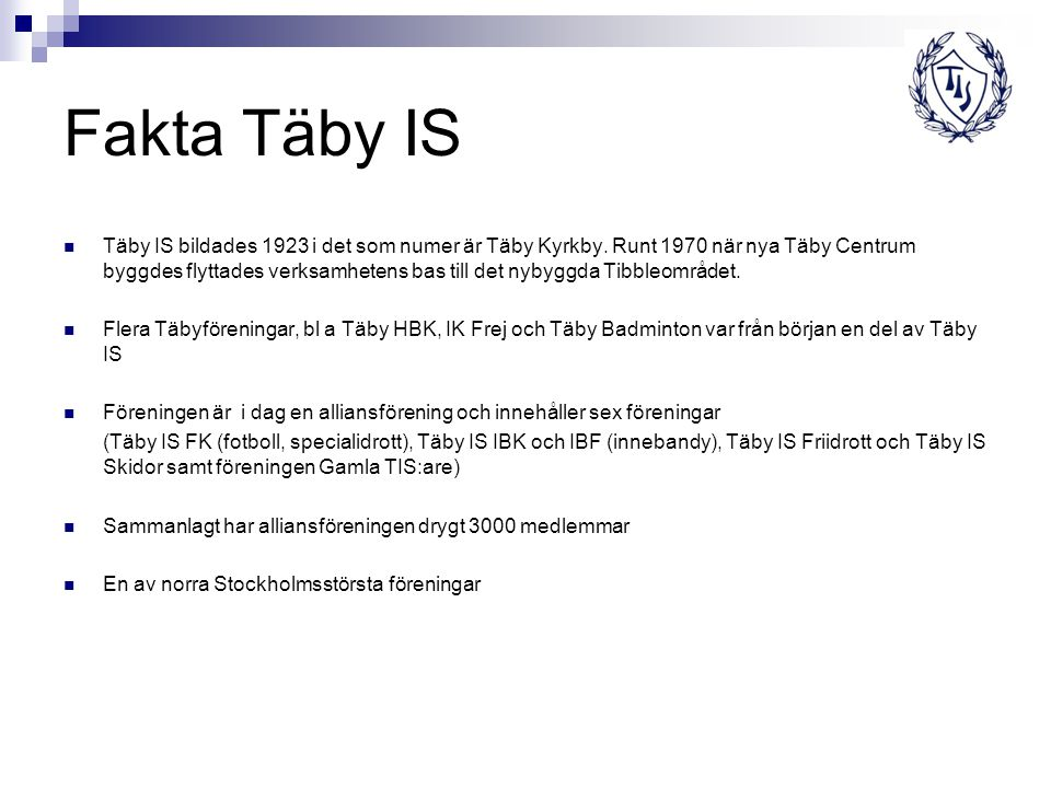 Fakta Täby IS