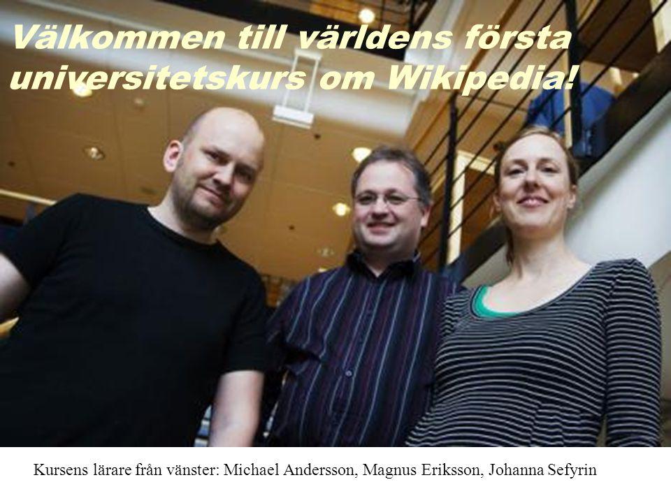 Välkommen till världens första universitetskurs om Wikipedia!