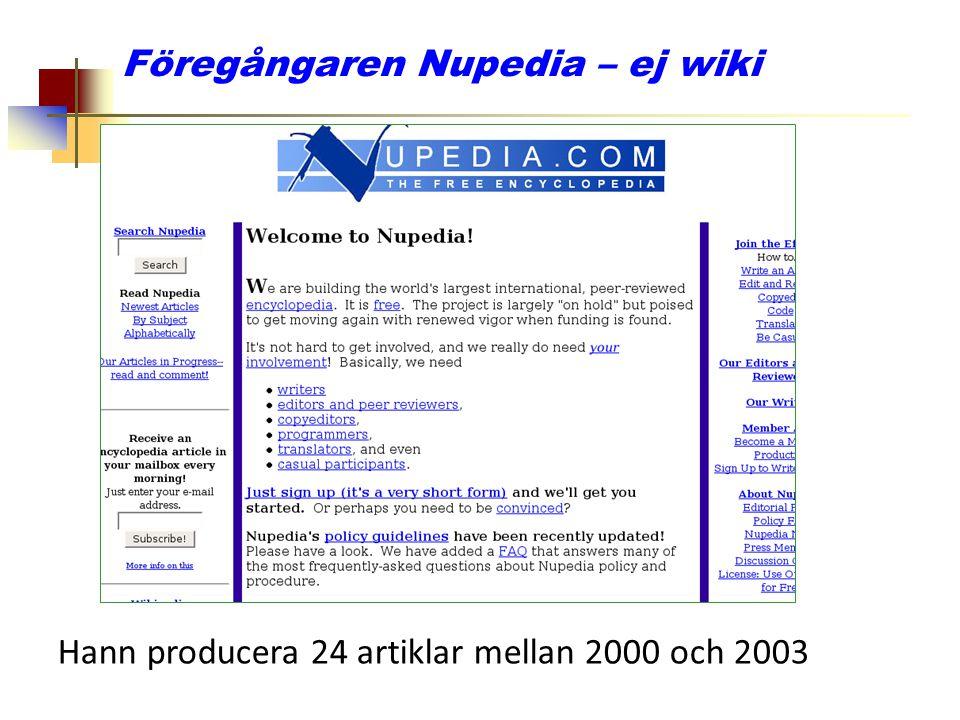 Föregångaren Nupedia – ej wiki