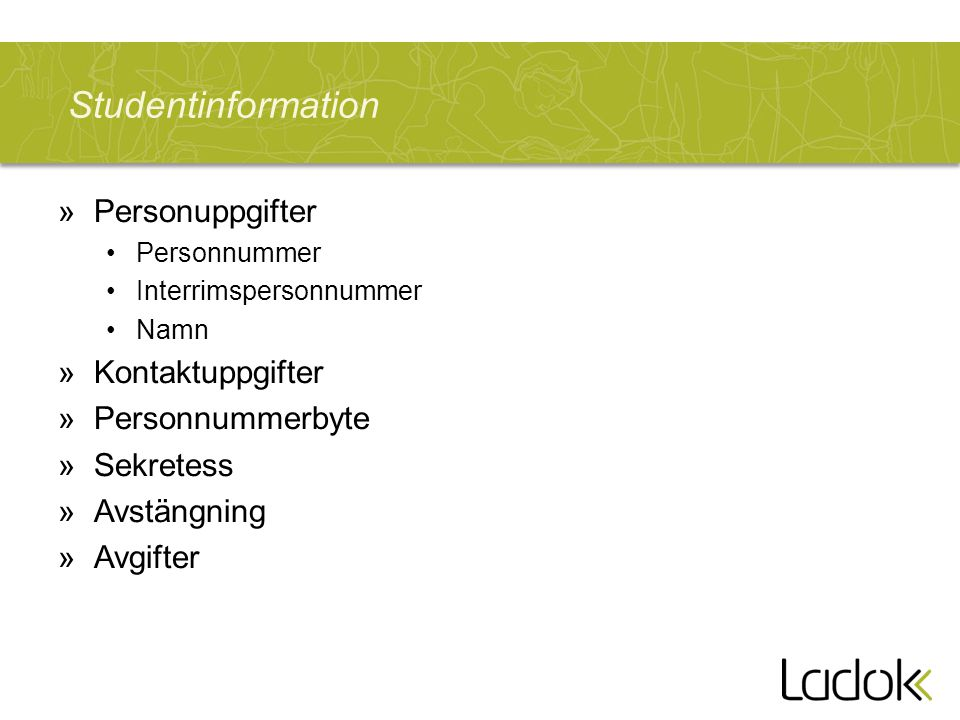 Studentinformation Personuppgifter Kontaktuppgifter Personnummerbyte