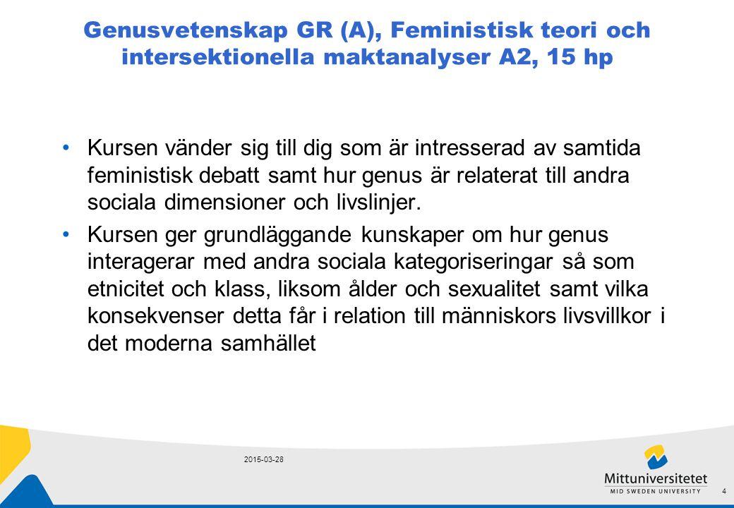 Genusvetenskap GR (A), Feministisk teori och intersektionella maktanalyser A2, 15 hp