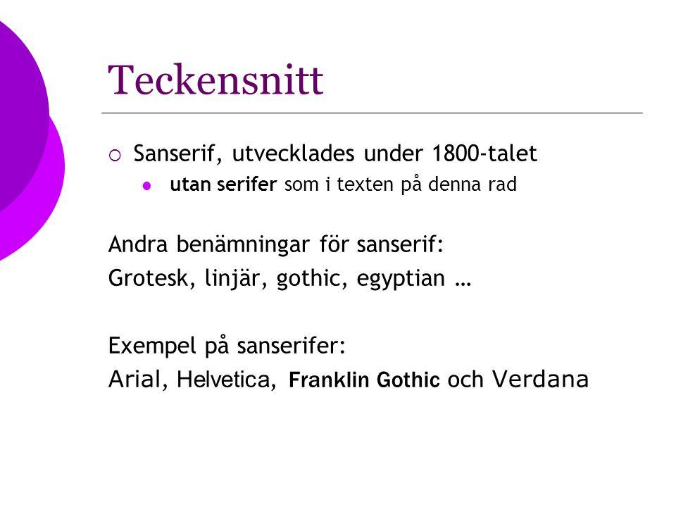Teckensnitt Sanserif, utvecklades under 1800-talet