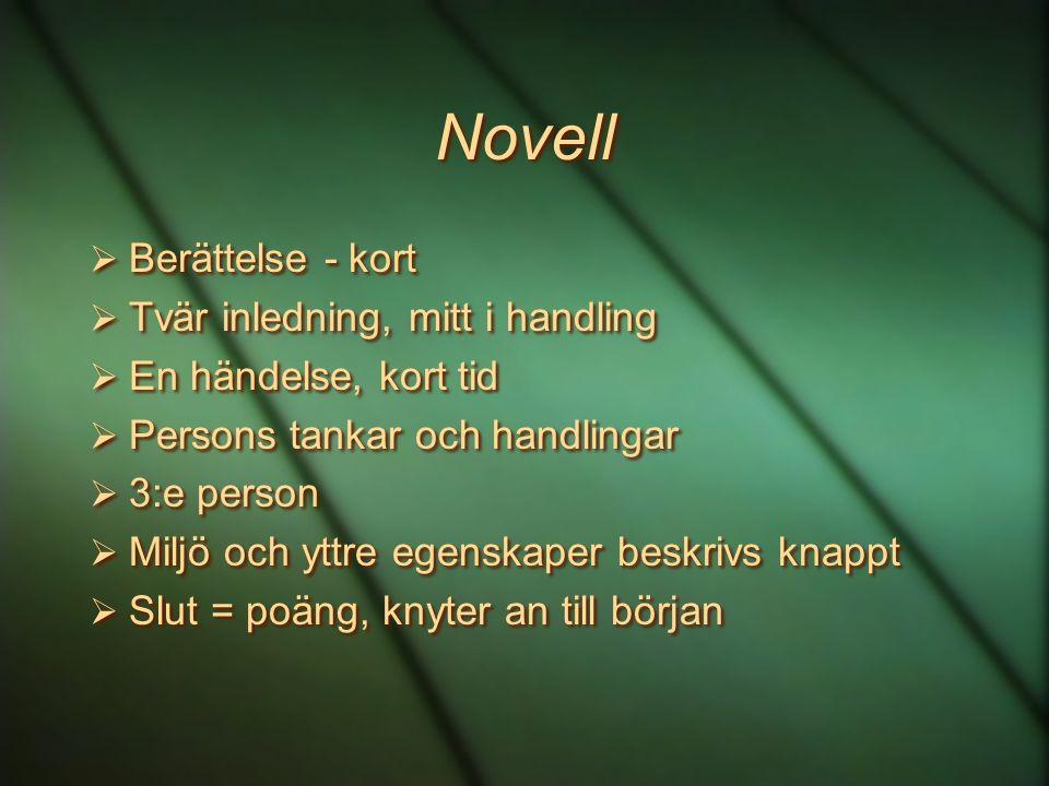 Novell Berättelse - kort Tvär inledning, mitt i handling