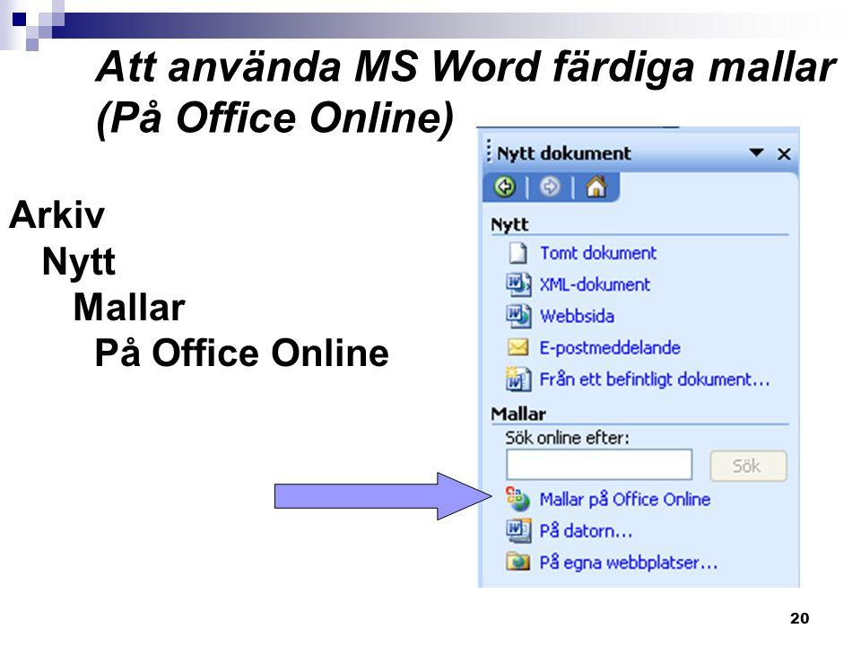 Att använda MS Word färdiga mallar (På Office Online)