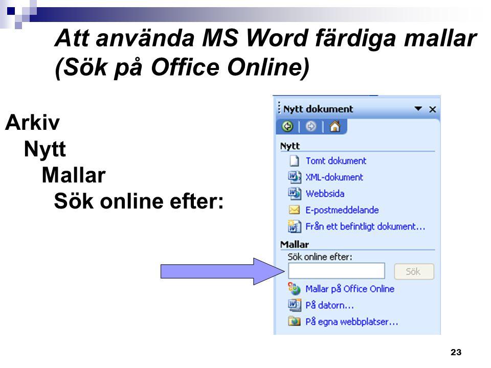 Att använda MS Word färdiga mallar (Sök på Office Online)