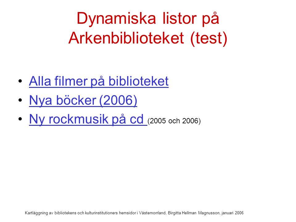 Dynamiska listor på Arkenbiblioteket (test)
