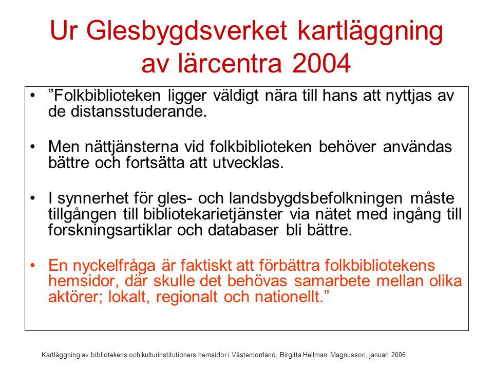 Ur Glesbygdsverket kartläggning av lärcentra 2004