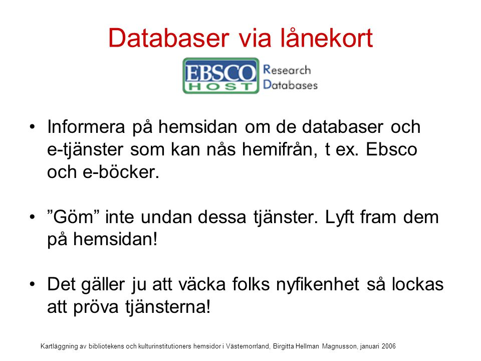 Databaser via lånekort