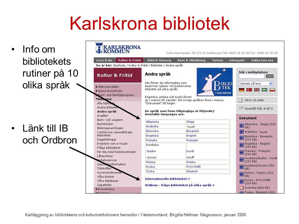Karlskrona bibliotek Info om bibliotekets rutiner på 10 olika språk