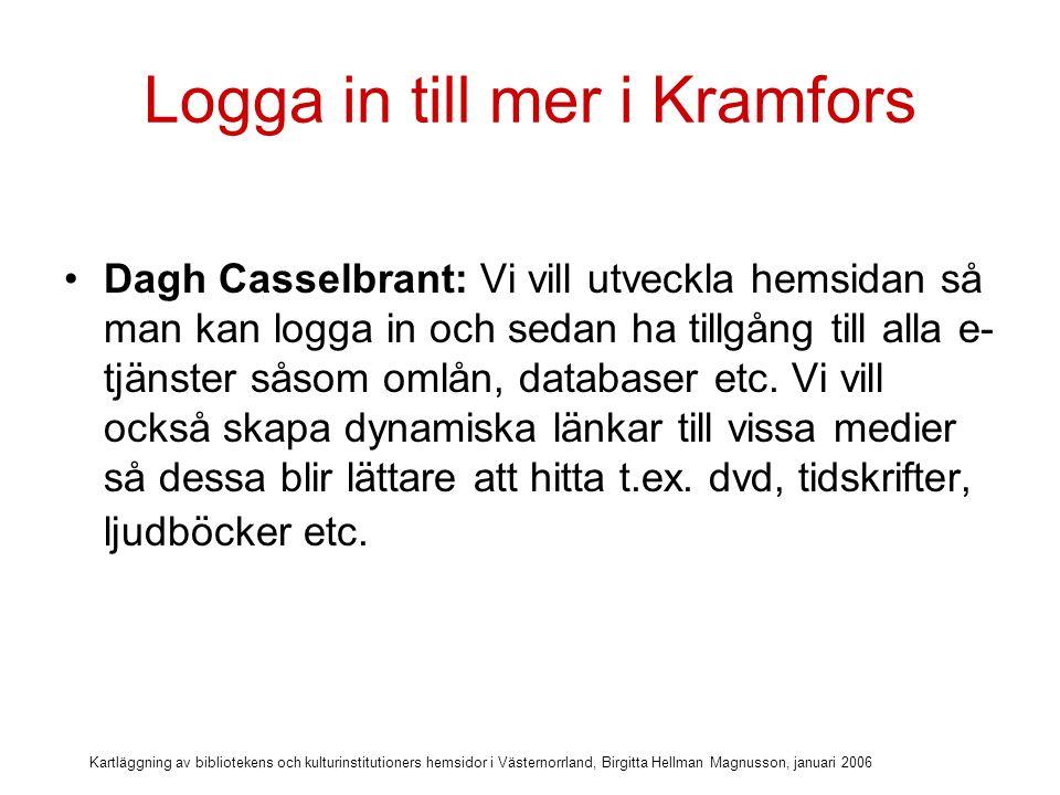Logga in till mer i Kramfors