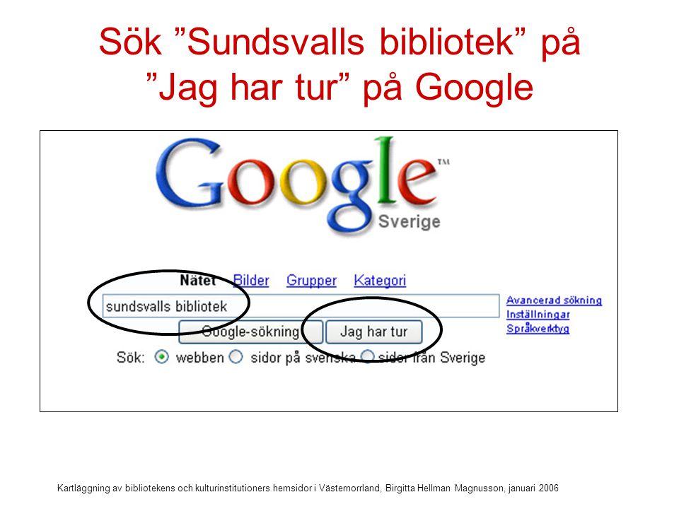 Sök Sundsvalls bibliotek på Jag har tur på Google