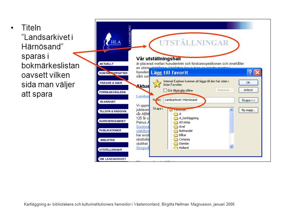 Titeln Landsarkivet i Härnösand sparas i bokmärkeslistan oavsett vilken sida man väljer att spara