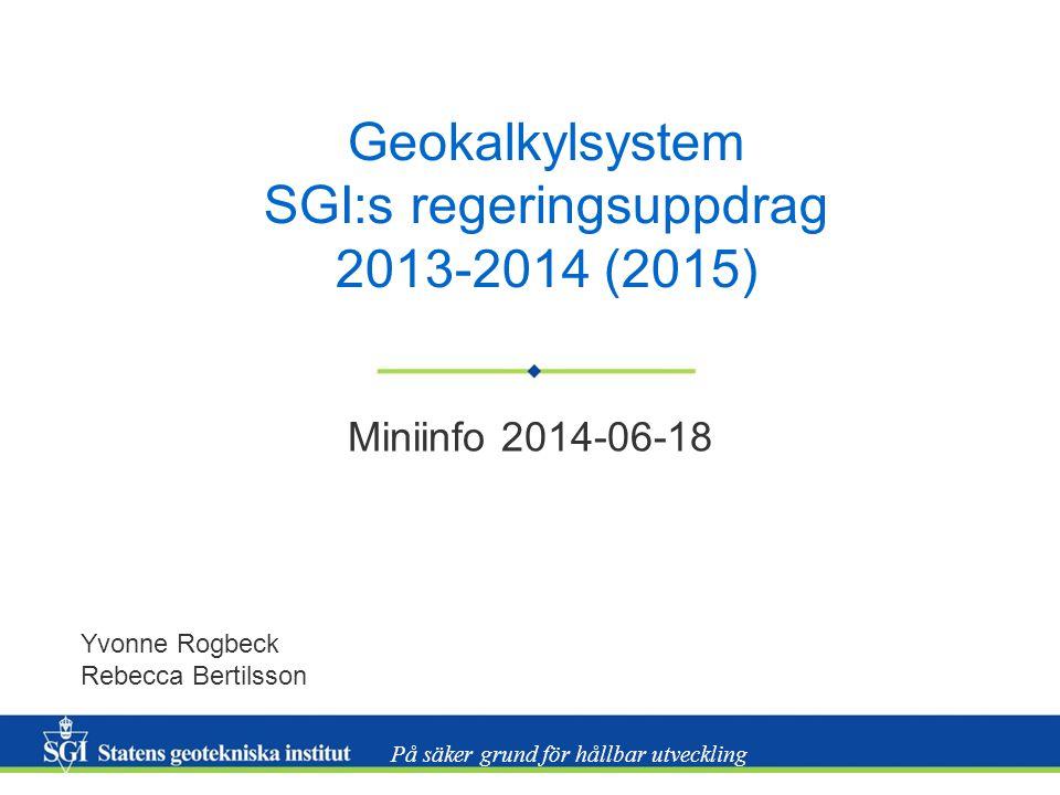 Geokalkylsystem SGI:s regeringsuppdrag 2013-2014 (2015)