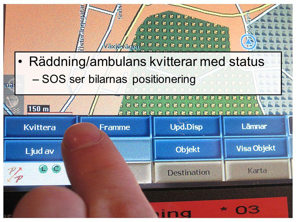 Räddning/ambulans kvitterar med status