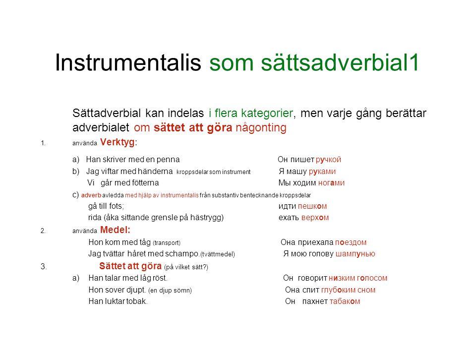 Instrumentalis som sättsadverbial1