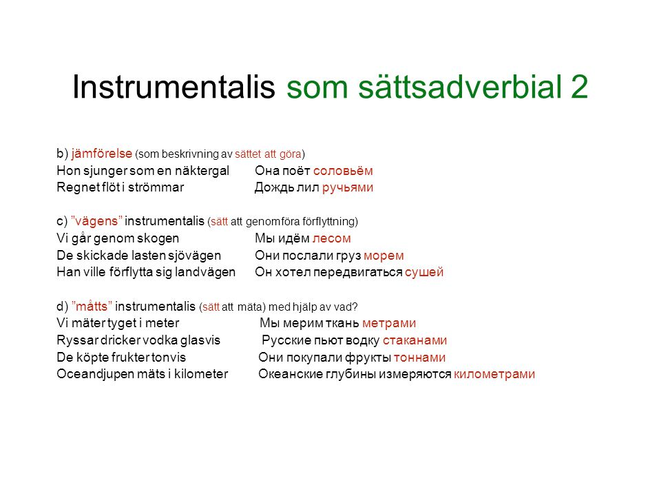 Instrumentalis som sättsadverbial 2